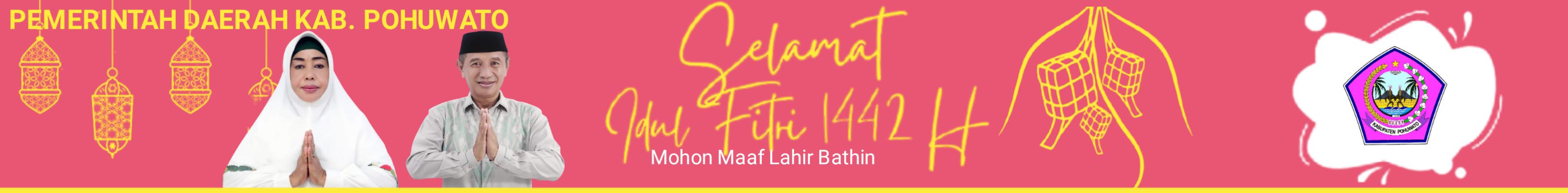 Ucapan Idul Fitri 1442 H   Pemda Pohuwato